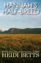 Hannah's Half-Breed (ebook)