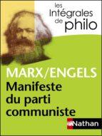 Intégrales de Philo - MARX/ENGELS, Manifeste du parti communiste (ebook)