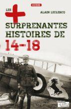 Les plus surprenantes histoires de 14-18 (ebook)