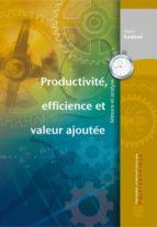 Productivité, efficience et valeur ajoutée (ebook)