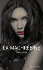 La maghrébine (ebook)