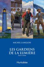 Les gardiens de la lumière - Coffret (ebook)