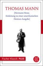 [Hermann Hesse. Einleitung zu einer amerikanischen Demian-Ausgabe]