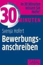 30 Minuten Bewerbungsanschreiben (ebook)