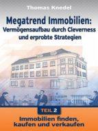 Megatrend Immobilien - Teil 2 (ebook)