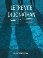 Le tre vite di Jonathan (ebook)