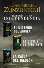 Paquete Trilogía de la Independencia (Trilogía de la Independencia 0) (ebook)