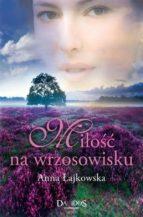 Miłość na wrzosowisku (ebook)