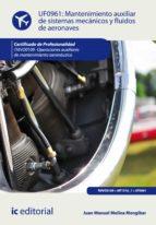 Mantenimiento auxiliar de sistemas mecánicos y fluidos de aeronaves. TMVO0109 (ebook)