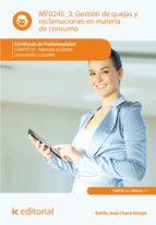 Gestión de quejas y reclamaciones en materia de consumo. COMT0110  (ebook)