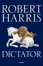Dictator (Trilogía de Cicerón 3) (ebook)