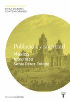 Población y sociedad. México (1808-1830) (ebook)