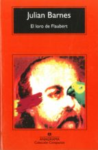El loro de Flaubert (ebook)