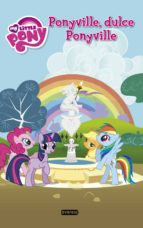 My Little Pony. Ponyville, dulce Ponyville. Libro de lectura. Ebook (ebook)