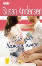Eso que llaman amor (ebook)