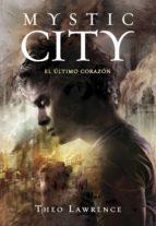 El último corazón (Mystic City 2) (ebook)