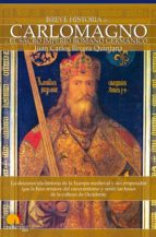Breve historia de Carlomagno y el Sacro Imperio Romano Germánico (ebook)