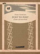 POST TO POST (Cento e più storie brevi) (ebook)