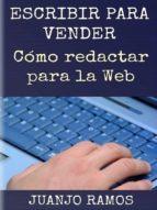 Escribir para vender. Cómo redactar para la Web (ebook)