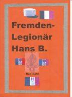 Fremdenlegionär Hans B. (ebook)