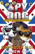 Spy Dog: The Gunpowder Plot (ebook)