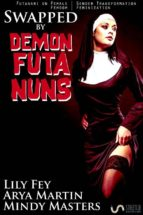 Swapped by Demon Futa Nuns (Futanari on Female Gender Transformation Femdom Feminization) (ebook)