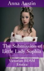 The Submission of Little Lady Sophia (ebook)