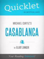 Quicklet on Casablanca (Film Summary & Guide) (ebook)
