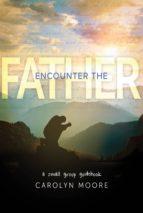 Encounter the Father (ebook)