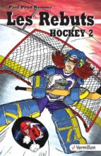 Les Rebuts. Hockey II (ebook)
