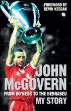 John McGovern: From Bo'ness to the Bernabeu (ebook)