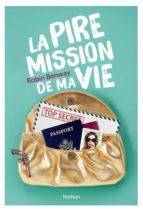 La pire mission de ma vie (ebook)