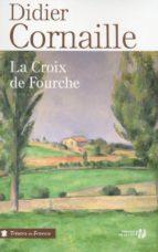 La croix de fourche (ebook)