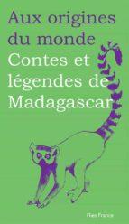 Contes et légendes de Madagascar (ebook)