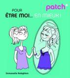 PATCH pour être moi... en mieux (ebook)