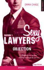 Sexy Lawyers Saison 1 Episode 1 Objection (ebook)