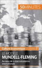 Le modèle Mundell-Fleming (ebook)