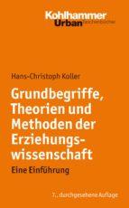 Grundbegriffe, Theorien und Methoden der Erziehungswissenschaft (ebook)