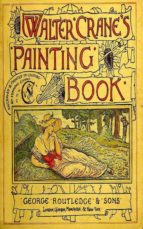 Walter Crane's Painting Book (ebook)