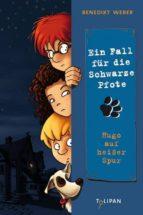 Ein Fall für die Schwarze Pfote: Hugo auf heißer Spur (ebook)