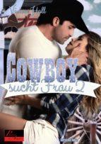 Cowboy sucht Frau - Teil 2 (ebook)