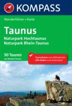 Kompass Wanderführer Taunus, Naturpark Hochtaunus, Naturpark Rhein-Taunus (ebook)