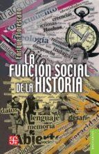 La función social de la historia (ebook)