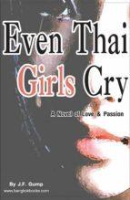 Even Thai Girls Cry (ebook)