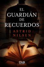 El guardián de recuerdos (ebook)