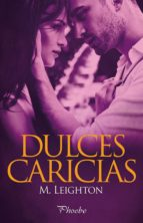 Dulces caricias (ebook)