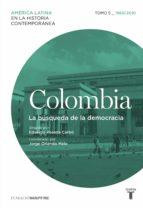 COLOMBIA 5. 1960/2010. LA B�SQUEDA DE LA DEMOCRACIA