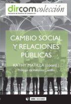 Cambio social y Relaciones Públicas (ebook)