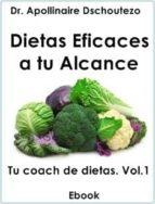 DIETAS EFICACES A TU ALCANCE, TU COAH DE DIETAS VOL.1 (ebook)