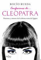 Confesiones de... Cleopatra (ebook)